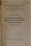 The Poetry of Gerard Manley Hopkins and T.S. Eliot in the Light of the Donne Tradition