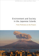 Environment And Society In The Japanese Islands