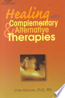 Healing with Complementary   Alternative Therapies