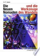 Die Neuen Nomaden und die Werkzeuge des Wandels