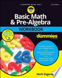 Basic Math and Pre Algebra Workbook For Dummies