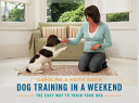 Dog Training in a Weekend
