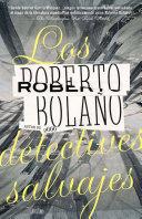 Ebook Los detectives salvajes Epub Roberto Bolano Apps Read Mobile