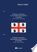 Problemi e prospettive della pianificazione linguistica in Sardegna  Limba  Storia  Societ    Problemas e afic  ntzias de sa pianificatzioni linguistica in Sardigna  Limba  Ist  ria  sotziedadi