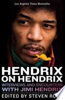 Hendrix On Hendrix book