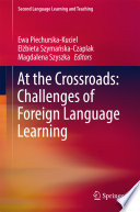 At the Crossroads  Challenges of Foreign Language Learning