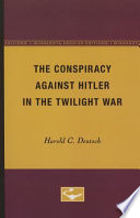 The Conspiracy Against Hitler in the Twilight War