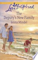 The Deputy s New Family