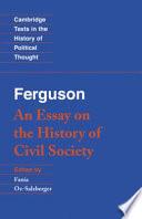 Ferguson  An Essay on the History of Civil Society