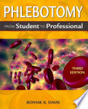Phlebotomy  From Student to Professional