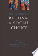 The Handbook Of Rational And Social Choice : of issues arising in work on the...