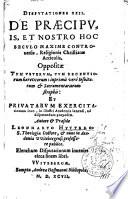 Disputationes Viginti Duae  De Praecipuis  Et Nostro Hoc Seculo Maxime Controversis  Religionis Christianae Articulis