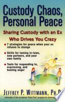 Custody Chaos  Personal Peace