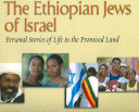 The Ethiopian Jews of Israel