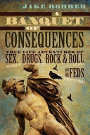 A Banquet Of Consequences : entertaining characters, experiences, conflicts and...