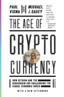 The Age Of Cryptocurrency : following, it pops up in headlines...