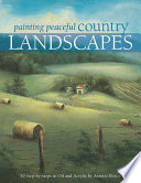 Painting Peaceful Country Landscapes