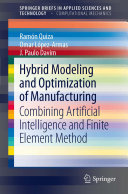 Hybrid Modeling and Optimization of Manufacturing