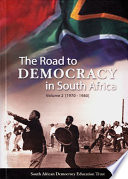 The Road to Democracy in South Africa  1970 1980