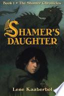 The Shamer s Daughter