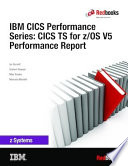 Ibm Cics Performance Series Cics Ts For Z Os V5 Performance Report