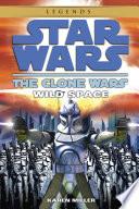 Wild Space  Star Wars Legends  The Clone Wars
