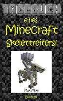 Tagebuch Eines Minecraft Skelettreiters