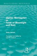 Book Ugetsu Monogatari or Tales of Moonlight and Rain (Routledge Revivals)