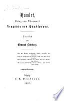 Hamlet  Prinz von D  nemark  Trag  die     Deutsch von E  Lobedanz