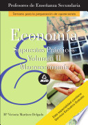 Cuerpo de Profesores de Ense  anza Secundaria  Economia  Supuestos Practicos  Volumen Ii Ebook