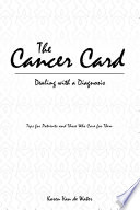 The Cancer Card  Dealing with a Diagnosis