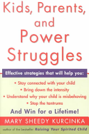 Kids  Parents  and Power Struggles