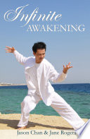 Infinite Awakening A Miraculous Journey For The Advanced Soul