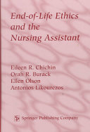 End Of Life Ethics And The Nursing Assistant