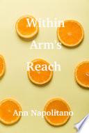 Within Arm s Reach Book PDF