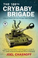 The 188th Crybaby Brigade Book