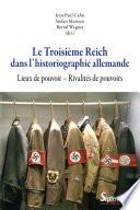 Le Troisième Reich dans l'historiographie allemande