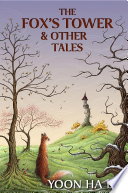 The Fox's Tower and Other Stories