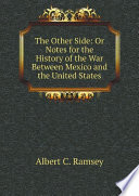 download ebook the other side: or notes for the history of the war between mexico and the united states pdf epub