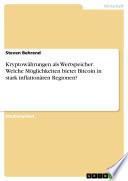 Kryptowährungen als Wertspeicher. Welche Möglichkeiten bietet Bitcoin in stark inflationären Regionen?
