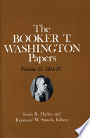 Booker T Washington Papers Volume 13