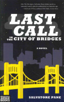 Last Call In The City Of Bridges : the air and hope is running high. and...