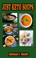 Just Keto Soups