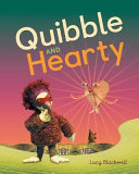Quibble and Hearty
