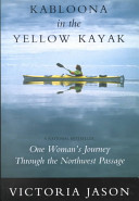 Kabloona in the Yellow Kayak Book PDF