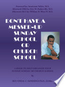 Don T Have A Messed Up Sunday School Or Church School