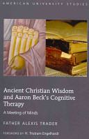 Ancient Christian Wisdom and Aaron Beck s Cognitive Therapy