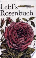 Lebl s Rosenbuch