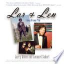 Lar And Len A Long Strange Trip