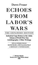 Echoes from labor s wars